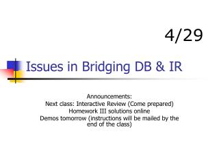Issues in Bridging DB  IR