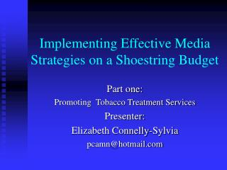 Implementing Effective Media Strategies on a Shoestring Budget