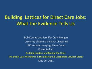 Building  Lattices for Direct Care Jobs: What the Evidence Tells Us
