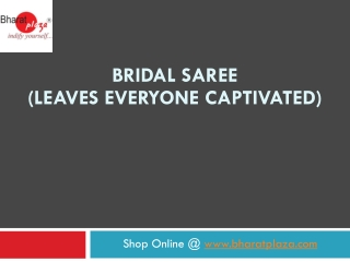 Bridal Saree(Leaves Everyone Captivated)