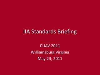 IIA Standards Briefing