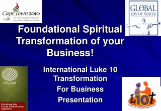 Foundational Spiritual Transformation of your Business