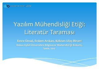 Yazilim M hendisligi Etigi: Literat r Taramasi