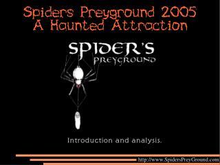 spiders preyground 2005 a haunted attraction