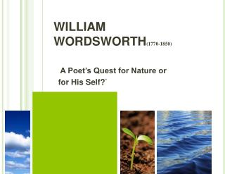 WILLIAM WORDSWORTH1770-1850