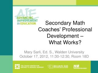 Secondary Math Coaches  Professional Development    What Works