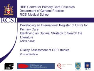 HRB Centre for Primary Care Research Department of General Practice RCSI Medical School