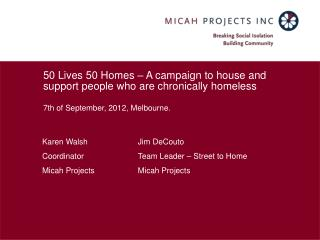 50 Lives 50 Homes   A campaign to house and support people who are chronically homeless  7th of September, 2012, Melbour