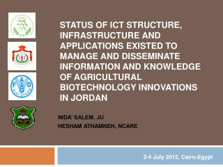 Status of ICT structure, infrastructure and applications existed to manage and disseminate information and knowledge of