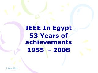 IEEE In Egypt  53 Years of achievements 1955  - 2008