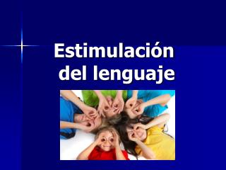 Estimulaci n  del lenguaje