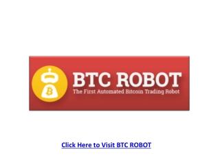 The Bitcoin Auto Trading robot BTC Robor