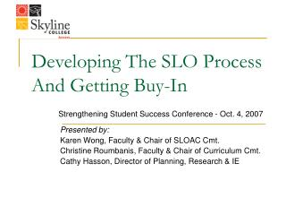 Developing The SLO Process And Getting Buy-In