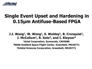 Single Event Upset and Hardening in 0.15 m Antifuse-Based FPGA