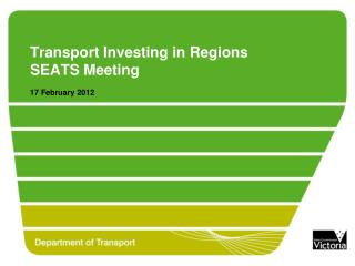 Transport Investing in Regions SEATS Meeting