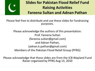 Slides for Pakistan Flood Relief Fund Raising Activities