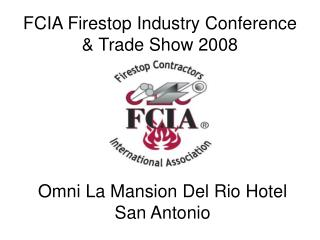 FCIA Firestop Industry Conference  Trade Show 2008