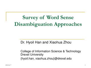 Survey of Word Sense Disambiguation Approaches