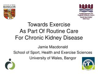 Towards Exercise  As Part Of Routine Care  For Chronic Kidney Disease