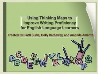 Using Thinking Maps to Improve Writing Proficiency for English Language Learners