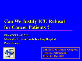 Can We Justify ICU Refusal for Cancer Patients