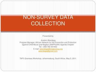 NON-SURVEY DATA COLLECTION