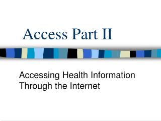 Access Part II