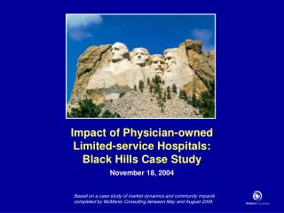 Impact of Physician-owned  Limited-service Hospitals: Black Hills Case Study