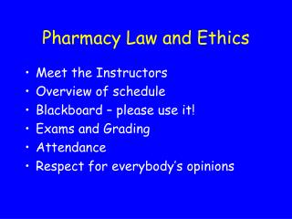 Pharmacy Law and Ethics
