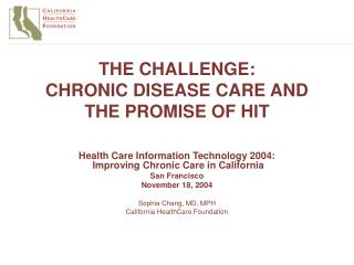 THE CHALLENGE:  CHRONIC DISEASE CARE AND THE PROMISE OF HIT
