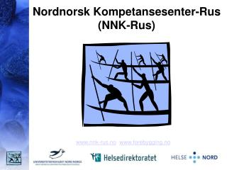 Nordnorsk Kompetansesenter-Rus NNK-Rus