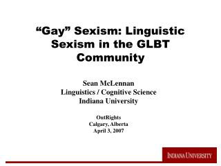 gay  sexism: linguistic sexism in the glbt community