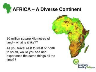AFRICA   A Diverse Continent