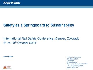 Safety as a Springboard to Sustainability