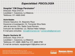 Especialidad: PSICOLOG A