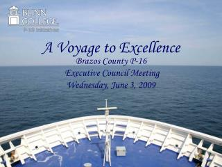 A Voyage to Excellence