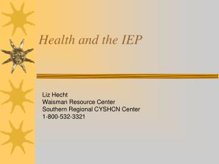 Health and the IEP