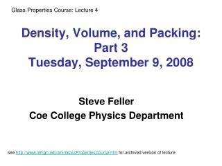 Density, Volume, and Packing: Part 3 Tuesday, September 9, 2008
