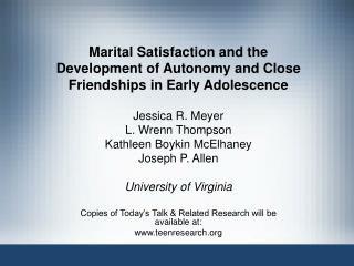 Marital Satisfaction and the Development of Autonomy and Close Friendships in Early Adolescence