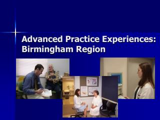 Advanced Practice Experiences: Birmingham Region