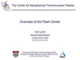Overview of the Flash Center