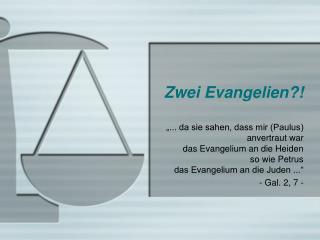 Zwei Evangelien
