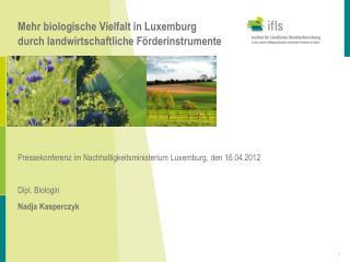 Mehr biologische Vielfalt in Luxemburg durch landwirtschaftliche F rderinstrumente