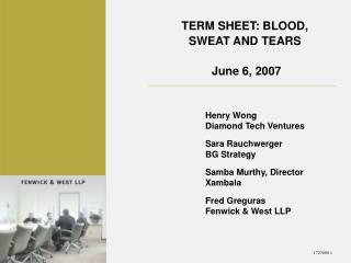 TERM SHEET: BLOOD, SWEAT AND TEARS   June 6, 2007