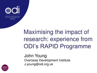 Maximising the impact of research: experience from ODI s RAPID Programme