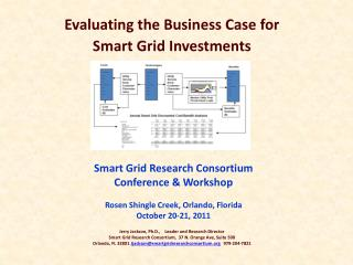 Evaluating the Business Case for Smart Grid Investments