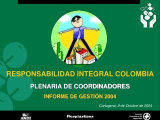 PLENARIA DE COORDINADORES  INFORME DE GESTI N 2004