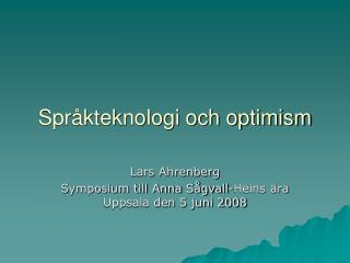 Spr kteknologi och optimism
