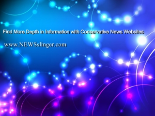 Find More Depth in Information with Conservative News Websit