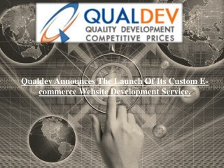Qualdev launch custom e-commerce website development service